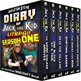 Diary of Jack the Kid - A Minecraft LitRPG - FULL Season ONE (1): Unofficial Minecraft Books for Kids, Teens, & Nerds - LitRP