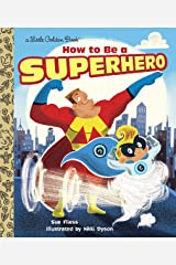 LGB How To Be A Superhero (Little Golden Book) Hardcover