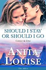 Should I Stay or Should I Go: Connor & Gina (The Adlers Book 4) Kindle Edition