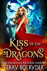 Kiss of the Dragons (Bad Dragons Book 1) Kindle Edition