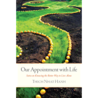 Our Appointment with Life: Sutra on Knowing the Better Way to Live Alone (English Edition)
