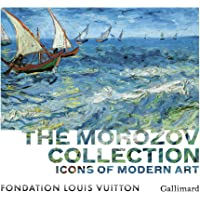 The Morozov Collection: Icons of Modern Art