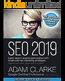 SEO 2019: Learn search engine optimization with smart internet marketing strategies (English Edition)
