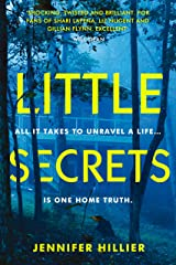 Little Secrets: 'For fans of Shari Lapena, Liz Nugent and Gillian Flynn' Will Dean, author of Dark Pines (Revolution Spy 1) Kindle Edition