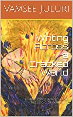 Writing Across a Cracked World: Hindu Representation and the Logic of Narrative
