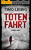 Totenfahrt: Thriller