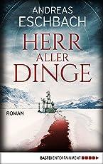 Herr aller Dinge: Roman