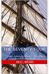 The Seventy-Four: Under Admiralty Orders - The Oliver Quintrell Series - Book 5 Kindle Edition