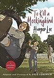 To Kill a Mockingbird (Graphic Novel): The stunning graphic novel adaptation