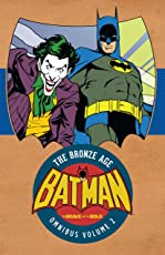 Batman: The Brave & the Bold: The Bronze Age Omnibus Vol. 2 (Batman: The Brave & the Bold: The Bronz Age Omnibus)