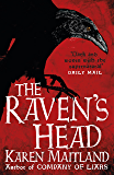 The Raven's Head: A gothic tale of secrets and alchemy in the Dark Ages