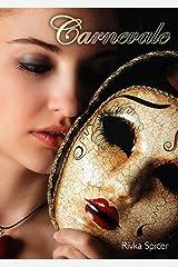 Carnevale (Masquerade Book 2) Kindle Edition
