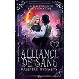 Alliance de Sang (Vampire Dynasty t. 1)