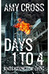 Days 1 to 4 (Mass Extinction Event) Kindle Edition