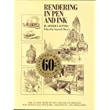 Rendering in Pen and Ink: The Classic Book On Pen and Ink Techniques for Artists, Illustrators, Architects, and Designers (Pr