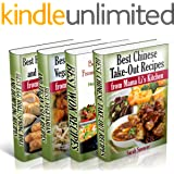 Best Asian Recipes from Mama Li's Kitchen BookSet - 4 books in 1: Chinese Take-Out Recipes (Vol 1); Wok (Vol 2); Asian Vegeta
