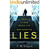 Lies: The irresistible thriller from the million-copy Sunday Times bestselling author of THE HOLIDAY and THE CATCH