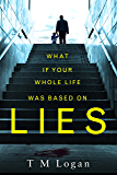 Lies: The number 1 bestselling psychological thriller that you won't be able to put down!