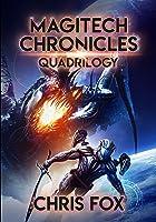 The Magitech Chronicles Quadrilogy: Books 1 - 4 of the Magitech Chronicles (English Edition)