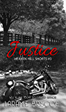 Justice (Heaven Hill Shorts Book 3)