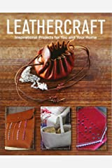 Leathercraft: Inspirational Projects for You and Your Home Paperback