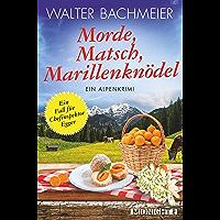 Morde, Matsch, Marillenknödel: Ein Alpenkrimi (Ein-Kommissar-Egger-Krimi 4) (German Edition)