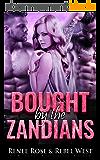 Bought by the Zandians: A Reverse Harem Alien Warrior Romance (Zandian Brides Book 3) (English Edition)