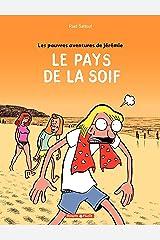 Les Pauv.avent.de Jérémie  - tome 2 – Le Pays de la soif (Poisson Pilote) Format Kindle