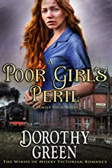 A Poor Girl's Peril (The Winds of Misery Victorian Romance) (A Family Saga Novel) Kindle Edition