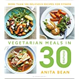 Vegetarian Meals in 30 Minutes: More than 100 delicious recipes for fitness