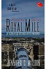Kindred Spirits: Royal Mile Kindle Edition