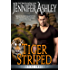 Tiger Striped: Shifters Unbound (English Edition)