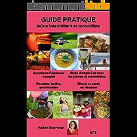 Jeûne intermittent et monodiète: Guide pratique (Mon coach, mon bien-être t. 3)
