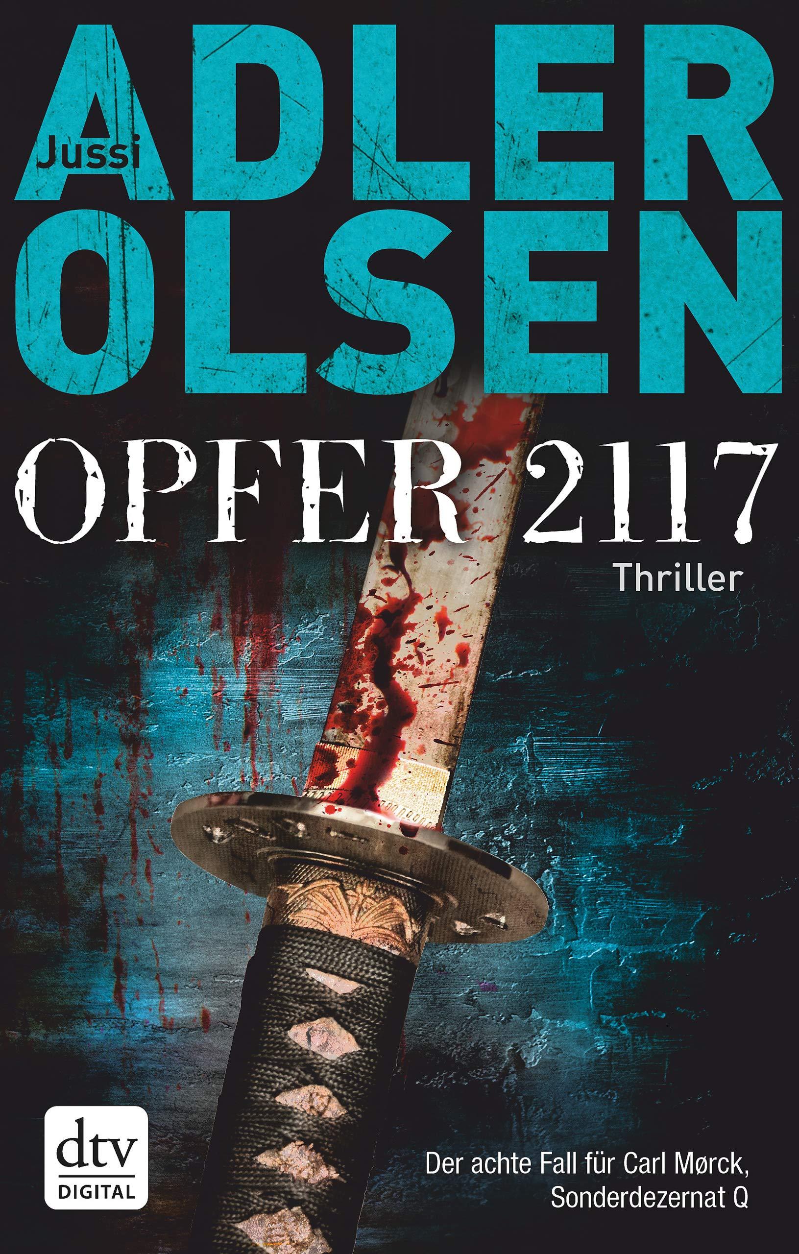 Opfer 2117: Thriller – Der achte Fall für das Sonderdezernat Q (Carl Mørck 8)