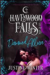 Damned Allure (Havenwood Falls Sin & Silk Book 5) Kindle Edition