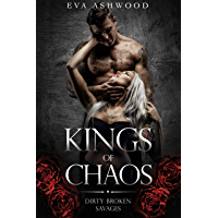 Kings of Chaos: A Dark Romance (Dirty Broken Savages Book 1) (English Edition)