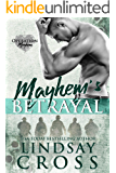 Mayhem's Betrayal: Operation Mayhem Book 5