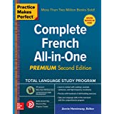 Practice Makes Perfect: Complete French All-in-One, Premium Second Edition (French Edition)