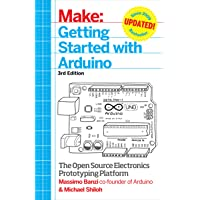 Make: Getting Started with Arduino: The Open Source Electronics Prototyping Platform