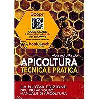 Apicoltura tecnica e pratica. Tutela dell'apiario e qualità dei suoi prodotti. Con Contenuto digitale per accesso on…