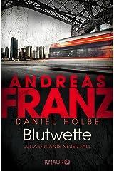 Blutwette: Julia Durants neuer Fall (Julia Durant ermittelt 18) Kindle Ausgabe