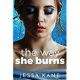 The Way She Burns (English Edition)