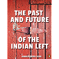The Past and Future of the Indian Left
