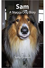 Sam, A Shaggy Dog Story Kindle Edition