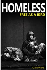 Homeless Free as a Bird Kindle Edition