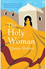 The Holy Woman: 'Gripping, hugely involving, and very satisfying' - Kate Mosse Kindle Edition