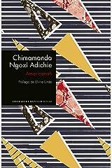 Americanah (edición especial limitada) Versión Kindle