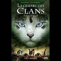 La guerre des Clans, cycle VI - tome 03 : Éclats de Ciel
