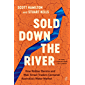 Sold Down the River: How Robber Barons and Wall Street Traders Cornered Australia's Water Market (English Edition)