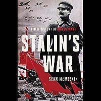 Stalin's War: A New History of World War II (English Edition)